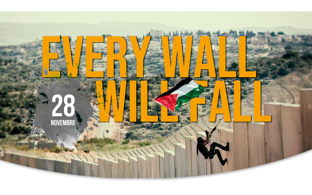 Every wall will fall! Pratiche di resistenza in Palestina